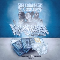 No Chillin (Get to That Gwap) [feat. YNW Melly & Rod Wave] - Single - DBM Bonez mp3 download