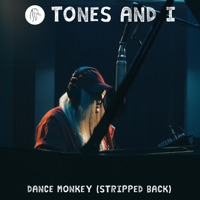 Dance Monkey (Stripped Back) - Single - Tones and I mp3 download