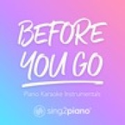 Sing2Piano - Before You Go (Originally Performed by Lewis Capaldi)width=