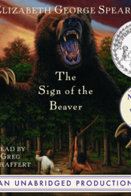 The Sign of the Beaver (Unabridged) - Elizabeth George Speare