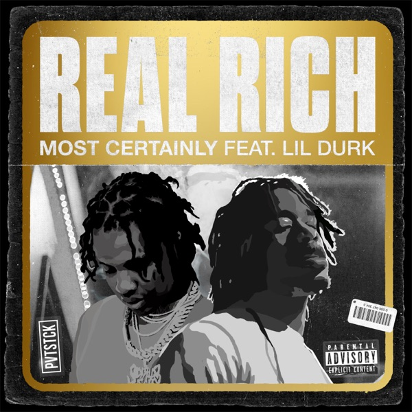 Most Certainly - Real Rich