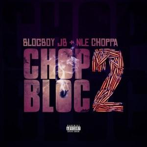 BlocBoy JB - ChopBloc 2