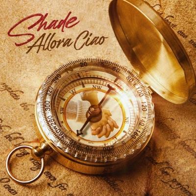 Allora Ciao - Shade mp3 download