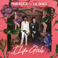 I Like Girls (feat. Lil Skies) - Single - PnB Rock mp3 download