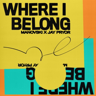 Where I Belong - Manovski & Jay Pryor mp3 download