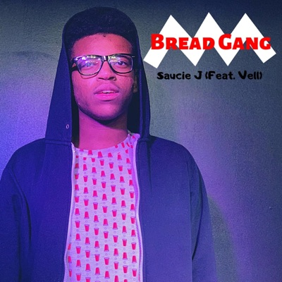 -Bread Gang (feat. Vell) - Single - Saucie J mp3 download