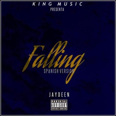 Falling (Spanish Version) - Jaydeen mp3 download