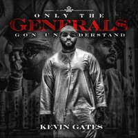 Only the Generals Gon Understand - EP - Kevin Gates mp3 download