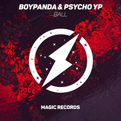 Ball - BoyPanda & PsychoYP mp3 download