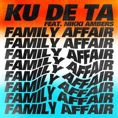 Family Affair - Ku De Ta Feat. Nikki Ambers mp3 download