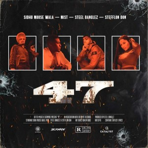 Sidhu Moose Wala - 47 (feat. Stefflon Don)