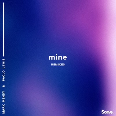 Mine [Provi Remix] - Mark Mendy Feat. Paolo Lewis mp3 download