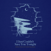Ardhito Pramono - I Just Couldn't Save You Tonight (feat. Aurelie Moeremans)