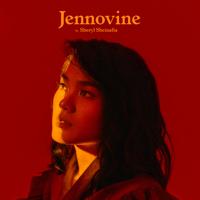 Jennovine - Sheryl Sheinafia