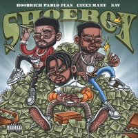 Shoebox (feat. NAV) - Single - HoodRich Pablo Juan & Gucci Mane mp3 download