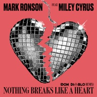 Nothing Breaks Like a Heart (feat. Miley Cyrus) [Don Diablo Remix] - Single - Mark Ronson mp3 download