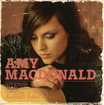This Is The Life - Amy MacDonald mp3 download