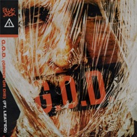 G.O.D. (GRIND OR DIE) [feat. Leat'eq] - Single - BLVK JVCK & Flosstradamus mp3 download