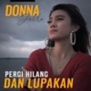 download lagu Donna Jello Pergi, Hilang dan Lupakan