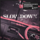 Maverick Sabre - Slow Down (feat. Jorja Smith) [Vintage Culture & Slow Motion Remix]