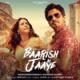 B. Praak - Baarish Ki Jaaye (feat. Nawazuddin Siddiqui & Sunanda Sharma)