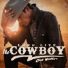 Clay Walker - Long Live the Cowboy  artwork
