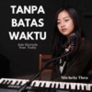 download lagu Michela Thea Tanpa Batas Waktu