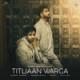 Harrdy Sandhu - Titliaan Warga (feat. Jaani & Sargun Mehta)