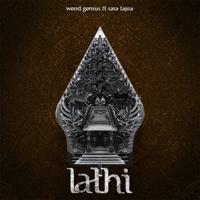 Download Mp3 Weird Genius & Sara Fajira - LATHI (ꦭꦛꦶ)