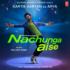 Millind Gaba - Nachunga Aise - Single