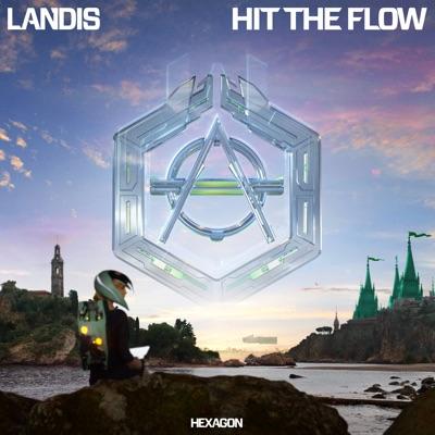 Hit The Flow - Landis mp3 download