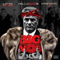 Big Mob (feat. Lotto Savage & Nyketon Ju) - Single - HellaBand5 mp3 download