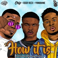 How It Is (feat. The Plug) - Single - Roddy Ricch, Chip & Yxng Bane mp3 download