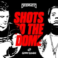 Shots to the Dome (feat. Gerry Gonza) - Single - Destructo mp3 download