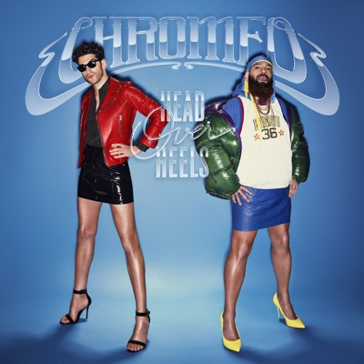 Must've Been - Chromeo Feat. DRAM mp3 download