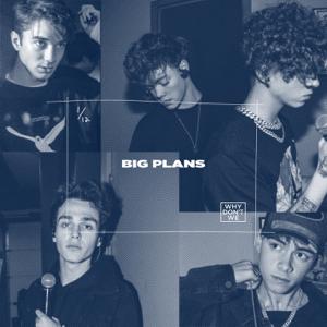 Big Plans - Big Plans mp3 download