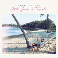 Download lagu Ryan Griffin - Salt, Lime & Tequila