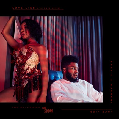 Love Lies (Rick Ross Remix) - Khalid & Normani mp3 download