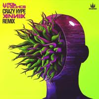 Crazy Hype (Annix Remix) Mob Tactics