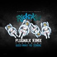 Plug Walk (Remix) [feat. Gucci Mane, YG & 2 Chainz] - Single - Rich The Kid mp3 download