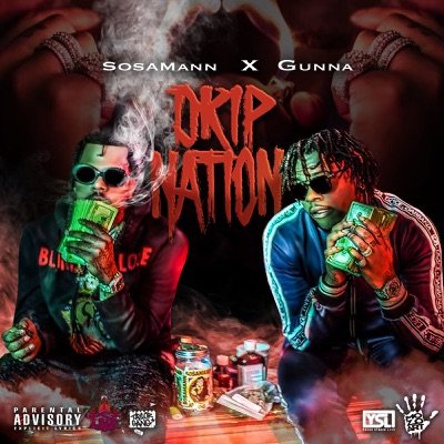 -Drip Nation (feat. Gunna) - Single - Sosamann mp3 download