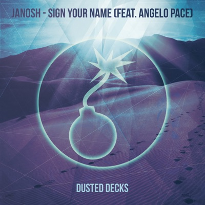 Sign Your Name - Janosh Feat. Angelo Pace mp3 download
