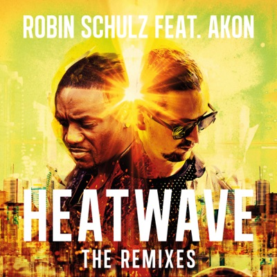 Heatwave (Hugel Remix) - Robin Schulz Feat. Akon mp3 download