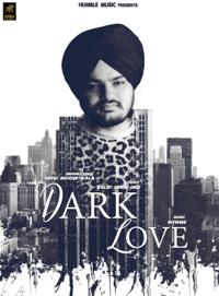 Dark Love Sidhu Moose Wala MP3