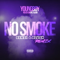 No Smoke (Benzi & Blush Remix) - Single - YoungBoy Never Broke Again mp3 download