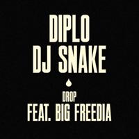 Drop (feat. Big Freedia) Diplo & DJ Snake MP3