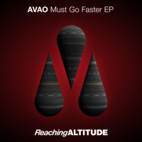Must Go Faster! (Extended Mix) Avao