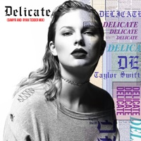 Delicate (Sawyr and Ryan Tedder Mix) - Single - Taylor Swift, Sawyr & Ryan Tedder mp3 download