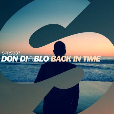 Back In Time - Don Diablo mp3 download