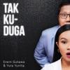 thumbnail Erwin Gutawa & Yura Yunita - Tak Kuduga